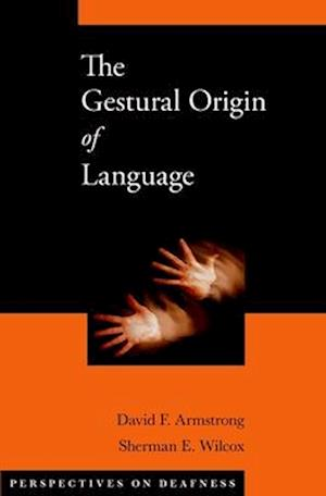 The Gestural Origin of Language