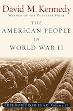 The American People in World War II (Oxford History of the United States)