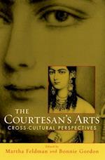 The Courtesans' Arts: Cross-cultural Perspectives