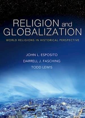 Bog paperback Religion and Globalization af Darrell J Fasching John L Esposito Todd Lewis