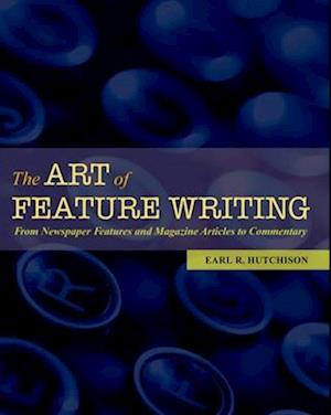 The Art of Feature Writing