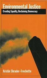 Environmental Justice af K S Shrader frechette, Kristin Shrader Frechette
