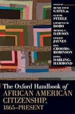 The Oxford Handbook of African American Citizenship, 1865-Present af Claude M Steele, Michael C Dawson, Lisa Crooms Robinson