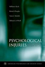 Psychological Injuries (AMERICAN PSYCHOLOGY-LAW SOCIETY SERIES)