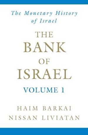 The Bank of Israel Volume 1
