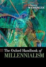 The Oxford Handbook of Millennialism (Oxford Handbooks)