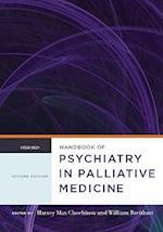 Handbook of Psychiatry in Palliative Medicine af William Breitbart, Harvey M Chochinov
