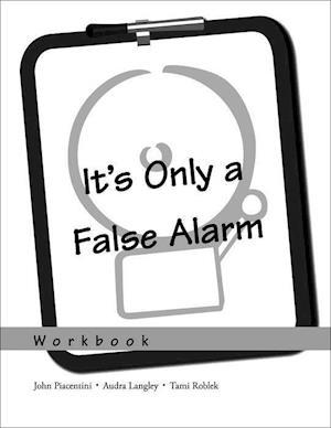 It's Only a False Alarm: Workbook
