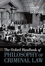 The Oxford Handbook of Philosophy of Criminal Law (Oxford Handbooks in Philosophy)