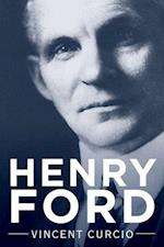 Henry Ford (Lives Legacies Oxford)