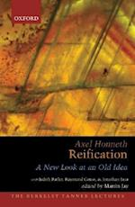 Reification (The Berkeley Tanner Lectures)