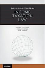 Global Perspectives on Income Taxation Law (Global Perspectives Series)