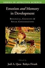 Emotion and Memory in Development (Series in Affective Science, nr. 24)