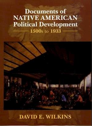 Documents of Indigenous Political Development: 1500s-1933