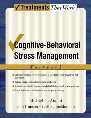 Cognitive-Behavioral Stress Management: Workbook