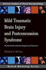 Mild Traumatic Brain Injury and Postconcussion Syndrome (Aacn Workshop Series)