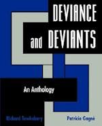 Deviance and Deviants