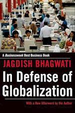 In Defense of Globalization af Jagdish N. Bhagwati