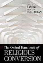 The Oxford Handbook of Religious Conversion (Oxford Handbooks)