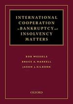 International Cooperation in Bankruptcy and Insolvency Matters af Bob Wessels