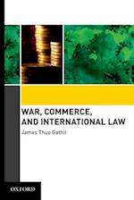 War, Commerce, and International Law