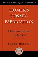 Homer's Cosmic Fabrication (American Philological Association Philological Monographs)