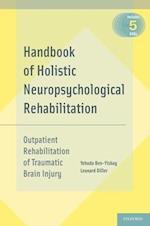 Handbook of Holistic Neuropsychological Rehabilitation