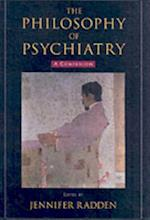 Philosophy of Psychiatry: A Companion (International Perspectives in Philosophy and Psychiatry)