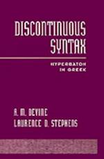Discontinuous Syntax: Hyperbaton in Greek