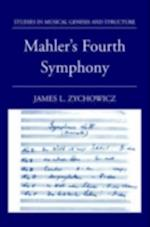 Mahler's Fourth Symphony (Studies In Musical Genesis, Structure, and Interpretation)