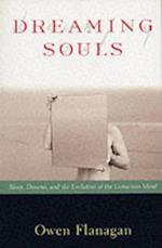 Dreaming Souls: Sleep, Dreams and the Evolution of the Conscious Mind (Philosophy of Mind Series)