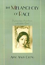 Melancholy of Race: Psychoanalysis, Assimilation, and Hidden Grief (Race and American Culture)
