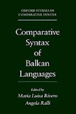 Comparative Syntax of the Balkan Languages (Oxford Studies in Comparative Syntax)