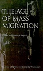 Age of Mass Migration: Causes and Economic Impact
