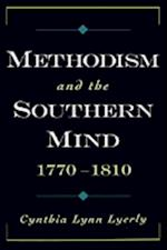 Methodism and the Southern Mind, 1770-1810 (Religion in America)