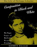 Composition in Black and White: The Life of Philippa Schuyler