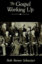 Gospel Working Up: Progress and the Pulpit in Nineteenth-Century Virginia (Religion in America)