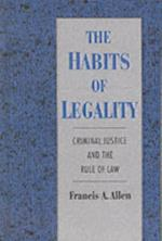 Habits of Legality: Criminal Justice and the Rule of the Law (Studies in Crime and Public Policy)