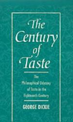Century of Taste: The Philosophical Odyssey of Taste in the Eighteenth Century