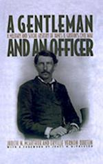Gentleman and an Officer: A Military and Social History of James B. Griffin's Civil War