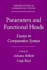 Parameters and Functional Heads: Essays in Comparative Syntax (Oxford Studies in Comparative Syntax)