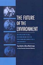 Future of the Environment: Ecological Economics and Technological Change
