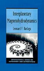 Interplanetary Magnetohydrodynamics (International Series on Astronomy and Astrophysics)