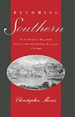 Becoming Southern af Christopher Morris