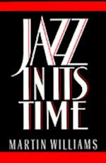Jazz in Its Time