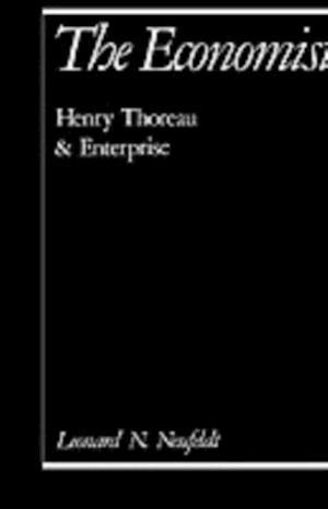 Economist: Henry Thoreau and Enterprise af Leonard N. Neufeldt