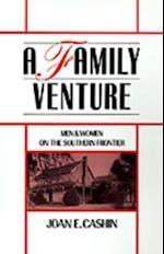 Family Venture: Men and Women on the Southern Frontier