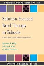 Solution Focused Brief Therapy in Schools (Workshop)
