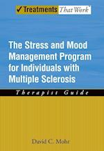 Stress and Mood Management Program for Individuals with Multiple Sclerosis (Treatments That Work)