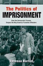The Politics of Imprisonment